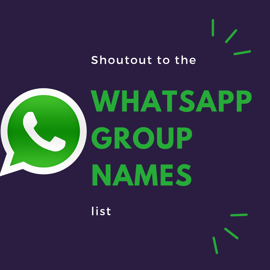Best WhatsApp Group Names Collection - 2018 - 2019 | CrazyEngineers