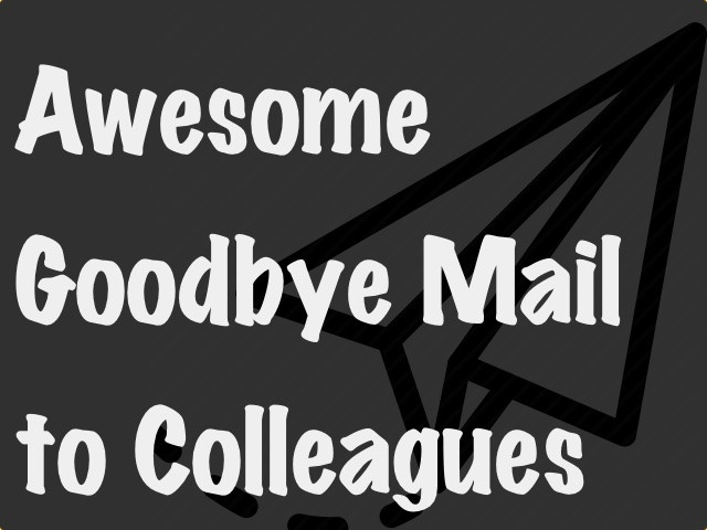 last working day awesome mail crazyengineers