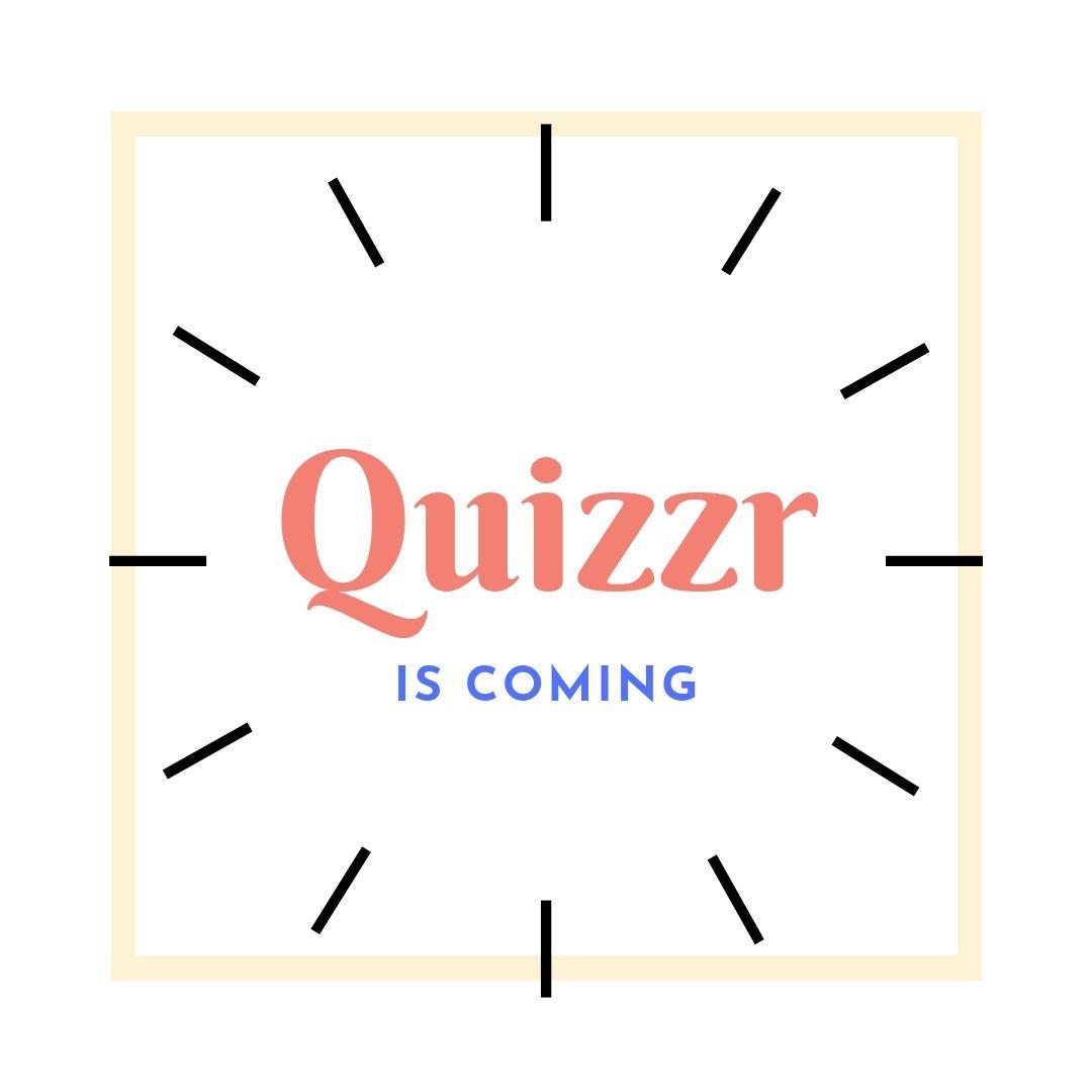ZGaG-quizzr-is-coming.jpg