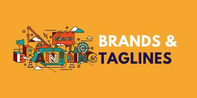 Brands & Taglines